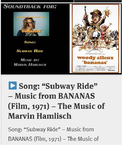 "Song: ""Subway Ride"" - The Music of Marvin Hamlisch. Music from BANANAS (Film, 1971)"