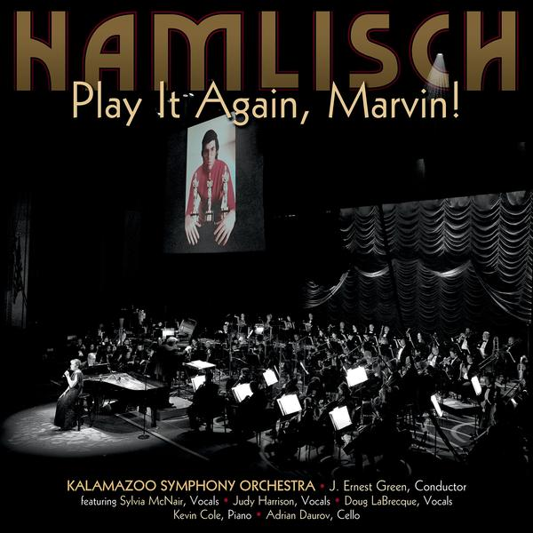 "Order! CD & Digital Release: ""Play it Again, Marvin"" - The Music of Marvin Hamlisch - GET YOURS!"
