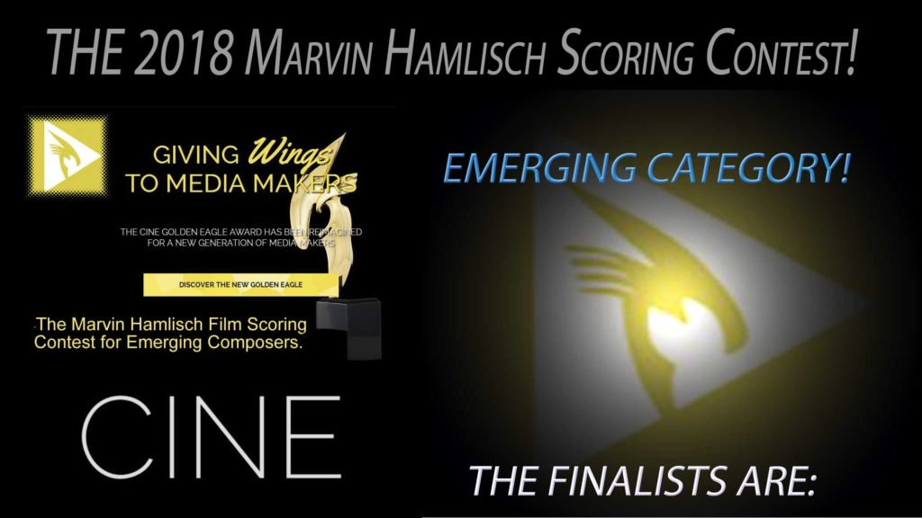 The Finalists! EMERGING CATEGORY - The 2018 Marvin Hamlisch Film Scoring Contest. - Cine.org