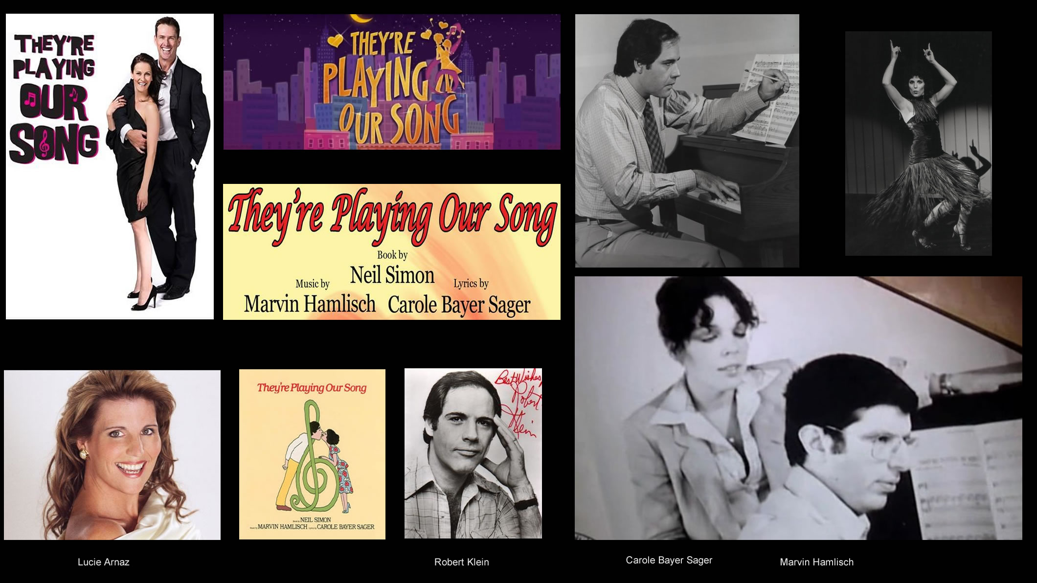 Original Broadway Production performed by Robert Klein & Lucie Arnaz. Book by Neil Simon, Music by Marvin Hamlisch, Lyrics by Carole Bayer Sager.